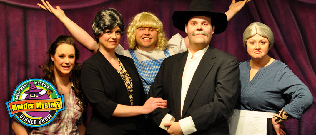 The Great Smoky Mountain Murder Mystery Dinner Show