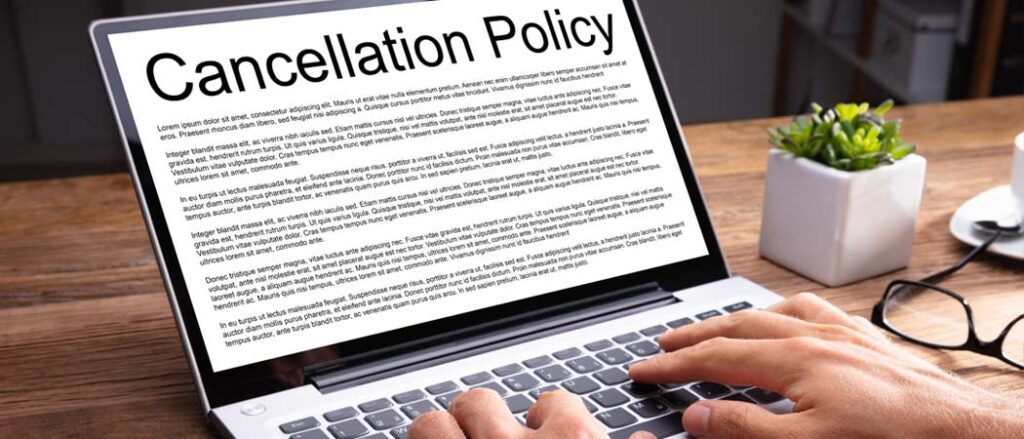 Review cancellation policies